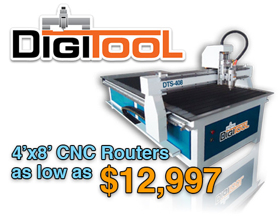 DigiTool logo and image of a DigiTool DTS Series CNC Router. 4'x8' models as low as $12,997.